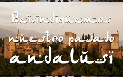 Reivindiquemos nuestro pasado andalusí