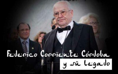 Federico Corriente Córdoba y su legado